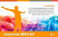 INTERNATIONAL MEN'S DAY - NOVEMBER 19  #InternationalMensDay #IMD2015