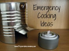 Day 8 - Emergency Cooking Without Power - Preparedness Mama (plan for at least 3 ways to cook in an emergency. Examples: tin can stove, solar cooker, patio fire pit, etc.