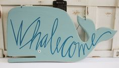 Whalecome Wood Whale Welcome Sign - Nautical Home Decor - Coastal Living - California Seashell Company
