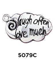 Laugh Often Love Much