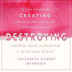 31 Motivational Quotes From Elizabeth Gilbert& Big Magic Fear Quotes, Magic Quotes, Quotable Quotes, Motivational Quotes, Life Quotes, Inspirational Quotes, Book Quotes, Elizabeth Gilbert Quotes, Liz Gilbert