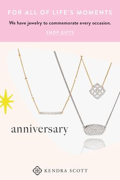 With diamonds and delicate pendants, we have jewelry to commemorate every occasion.