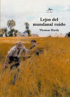 Lejos del Mundanal Ruido - Thomas Hardy (Batsheba Everdene y Gabriel Oak)