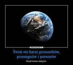 Świat nie karze grzeszników, przestępców i potworów Lol, Thoughts, Humor, Memes, Funny, Quotes, Outdoor, Education, Amazon