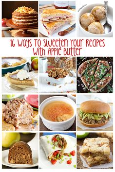 Apple butter isn't only for toast! 16 Ways To Sweeten Your Recipes With Apple Butter - both sweet and savory recipes included