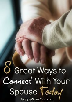 8 Great Ways to Connect With Your Spouse Today