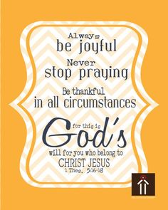 1 Thessalonians 5:16-17