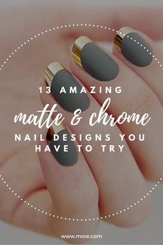 These nails designs blending super high shine chrome polishes with rich matte finishes scream sophistication.