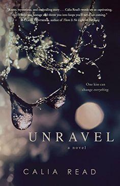 Unravel: A Novel by Calia Read, http://www.amazon.com/dp/B00JBE987C/ref=cm_sw_r_pi_dp_NtNCub00V6KXT