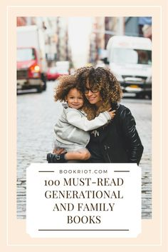 100 must-read books about families.