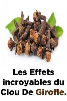 The incredible effects of Clove. The incredible effects of Clove. Body Challenge, Camping Gifts, Best Fruits, Bikini Workout, Fitness Nutrition, Herbal Remedies, Junk Food, How To Know, Health Tips