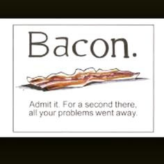 Food Bacon Quotes. QuotesGram