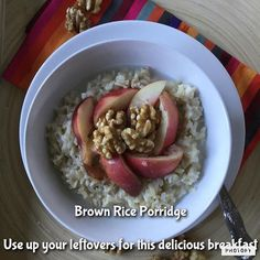 This delicious breakfast is made out of leftover brown rice from last night's dinner! Warm through with coconut or almond milk and a little honey then serve with fruit and nuts. It will provide you with B vitamins, manganese, phosphorus  and magnesium, as well as plenty of heart healthy fibre. Ditch the cereal and give it a try, it could just become your new favourite. See www.yourhealthyself.co.uk for other breakfast recipes. More breakfast ideas tomorrow. Enjoy and stay healthy.