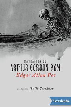 Narrative of Arthur Gordon Pym, Edgar Allan Poe. Arthur Gordon Pym, The Conqueror Worm, Frederick Douglass, Tall Tales, Album, Learn To Read, Book Illustration, Illustrations, Reading Lists