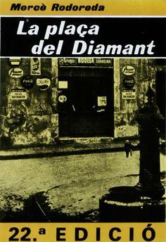 La plaça del Diamant és una novel·la de l'escriptora Mercè Rodoreda. Ha estat considerada per la crítica com la seva obra principal. La novel·la s'ha convertit en un clàssic de la literatura catalana de postguerra. Publicada per primer cop l'any 1962, ha estat traduïda a més de vint idiomes.    Enllaços:   http://www.escriptors.cat/autors/rodoredam/obra.php?id_publi=9603  http://www.edu365.cat/eso/muds/catala/lectures/diamant/index.htm