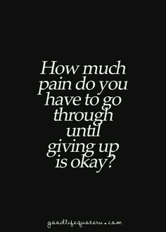 Don't give up.. endure the pain... the confusion... the doubt... it will get better.