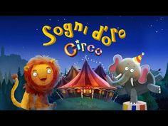 Sogni d'Oro Circo – Storia della buonanotte per i bambini - YouTube