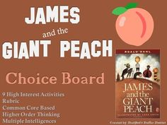 James and the Giant Peach Choice Board Novel Study Activities Menu Project Roald Dahl Activities, Anchor Activities, Middle School Novels, Middle School Ela, James And Giant Peach, 4th Grade Writing, Higher Order Thinking, Choice Boards, Creative Activities