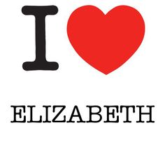 I Heart Elizabeth #love #heart