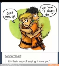PERCY AND ANNABETH HAVE THE BEST RELATIONSHIP AND NO ONE WILL EVER CONVINCE ME OTHERWISE