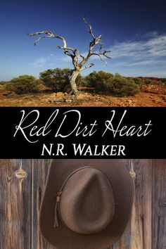 Red Dirt Heart - N.R. Walker