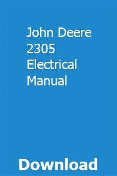 John Deere 2305 on john deere f911 wiring diagram, john deere f925 wiring diagram, john deere 145 wiring-diagram, john deere z225 wiring-diagram, john deere 325 wiring-diagram, john deere x324 wiring diagram, john deere 345 wiring-diagram, john deere 133 wiring-diagram, john deere gt245 wiring diagram, john deere gx335 wiring diagram, john deere 4430 wiring-diagram, john deere lx280 wiring diagram, john deere lx279 wiring diagram, john deere la115 wiring diagram, john deere la140 wiring diagram, john deere la125 wiring diagram, john deere ignition wiring diagram, john deere la120 wiring diagram, john deere mower wiring diagram, john deere 1020 wiring-diagram,