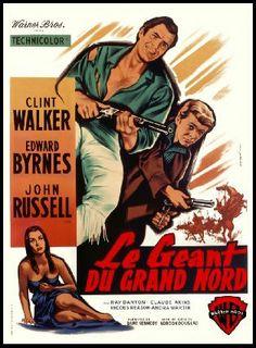 YELLOWSTONE KELLY (1960) - Clint Walker - Edward Byrnes - John Russell - Ray Danton - Claude Akins - Rhodes Reason - Andrea Martin - Directed by Gordon Douglas - Warner Bros. - Movie Poster.