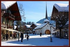 Perhaps my favorite city  IN THE WORLD ........Gstaad, Switzerland