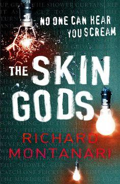 The Skin Gods - Richard Montanari