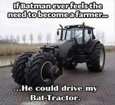 The redneck batmobile I thought Batman was a red neck, that just makes this his lawn tractor! Nananana Batman, I Am Batman, Batman Stuff, Batman Meme, Rednecks, Ex Machina, Parcs, I Love To Laugh, Thats The Way