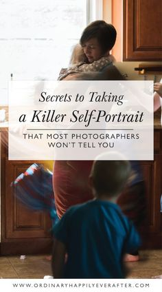 The secrets to a killer self-portrait that photographers won't tell you!