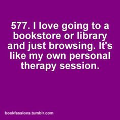 The best therapy, the only thing that ruins it is when I don't have the money to buy at least two or three. Up Book, Book Of Life, Reading Quotes, Book Quotes, Book Memes, Book Sayings, Reading Books, Life Quotes, I Love Books