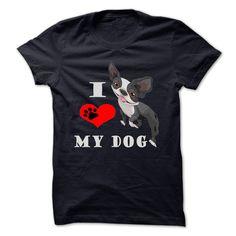Dogs I Love My Dog