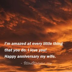 Cute & Romantic Wedding Anniversary Quotes For Wife Anniversary Quotes For Wife, Happy Anniversary, Fb Status, I Love You, My Love, Wife Quotes, Joy And Happiness, Best Memories, Romantic