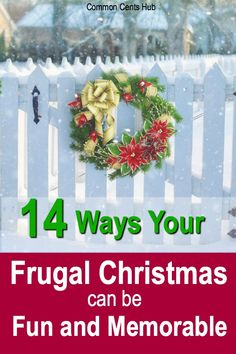 Having a frugal Christmas this year? There are ways to make a cheap Christmas, or an inexpensive Christmas fun and memorable. Here are 14 ways to enjoy Christmas with little money, and remember it for years to come! #frugalchristmas #christmasbudget #commoncentshub.