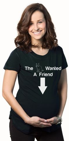 068505b6eef83 Search results for: 'the cat wanted a friend'. Funny MaternityMaternity  ShirtsPregnancy ...