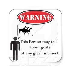 Funny Goat Warning Square Sticker