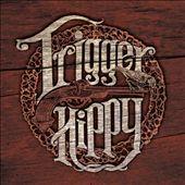 """Trigger Happy """"Trigger Hippy"""""""
