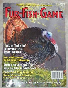 Fur Fish Game Hunting Magazine March 2012 Turkey Trout Coyote Bird Dog Training | eBay