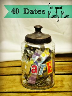 Hand-Made Gifts Are Best: 40 Date nights even your MANLY man will enjoy, My favorite of these is build a fort!! You are never too old to build a fort