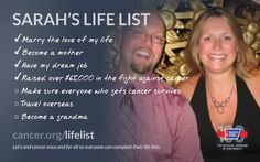 Check out Sarahs Life List and help @American Cancer Society finish the fight