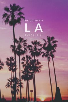 101 Things to Do in Los Angeles The Ultimate LA Bucket List All of the best Los Angeles has to offer, conveniently organized by neighborhood! San Diego, New Travel, Travel Usa, Travel Tips, Usa Roadtrip, Travel Checklist, Travel Stuff, Travel Guides, Palm Springs