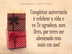 Completar aniversário é celebrar a vida e eu Te agradeço, meu Deus, por teres me abençoado com mais um ano! (...) https://www.mensagemaniversario.com.br/agradecimento-a-deus-por-mais-um-ano/