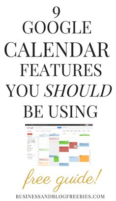 Do you use Google Calendar? There are features you should be using to help you make the most of your time. Click through to get the free guide on the 9 Google calendar features you should be using, by the guys over at Make Use Of.
