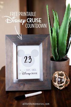 Disney Cruise Countdown! Free printable plus Disneyland and Walt Disney World