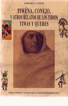 portada de Piwéna, conejo y otros relatos de los indios tiwas y queres
