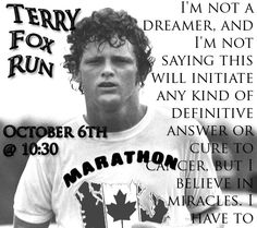 Terry Fox Canadian Things, I Am Canadian, Fox Quotes, Life Quotes, Teaching Religion, Fox Images, Photo Software, Believe In Miracles, My Memory