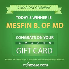 #Congratulations to our first $100 A Day #Giveaway winner: Mesfin B. from Maryland! Mesfin, check your #email for your #gift card.  If you'd like to be entered to win a $100 #Amazon gift card, complete your free #car insurance quote now: http://www.compare.com/?utm_source=socialmedia&utm_medium=pinterest&utm_campaign=100giveaway