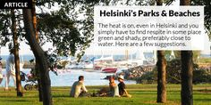 Finns eat early, or so I thought! This city has picked up to the paces of any international metropolis. Visit Helsinki, Interesting History, Beautiful Buildings, Capital City, Summer Time, Park, Beach, Places, Articles