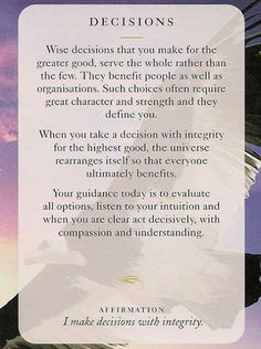 """Today's Wisdom Angel Card & Affirmation Is """"DECISIONS""""- I make decisions with integrity. ♥ Abundant Love, Blessings & (((Soul-Hugs)))- Jacqueline ♥ www.JacquelineJGarner.com ♥ Youtube.com/JacquelineJGarner ♥ www.Facebook.com/JacquelineJGarner ♥   To purchase this card deck- I have a link for them along with several free online card readings on my website at http://www.jacquelinejgarner.com/angel-oracle-card-decks-free-online-card-readings.html ♥"""